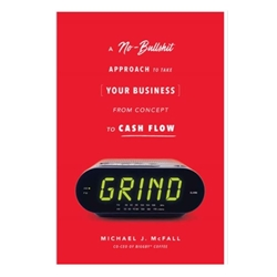 Grind - No BS by Michael J. McFall - buy 5 books get free stand with insert